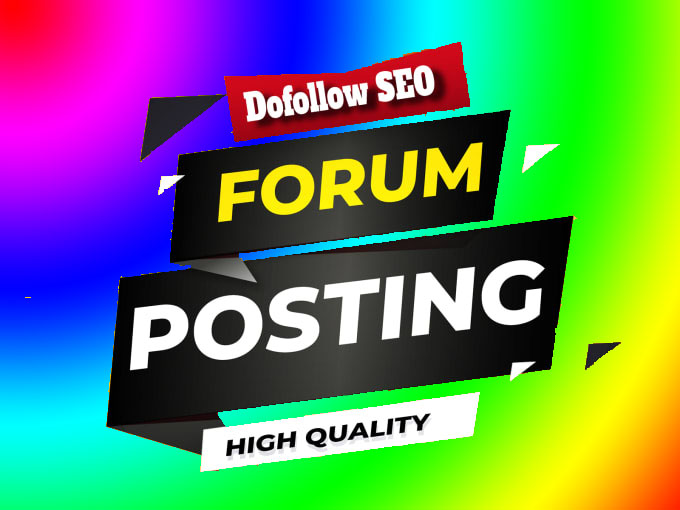 I Will Created 45 High Quality PA DA Forum Posting Manually