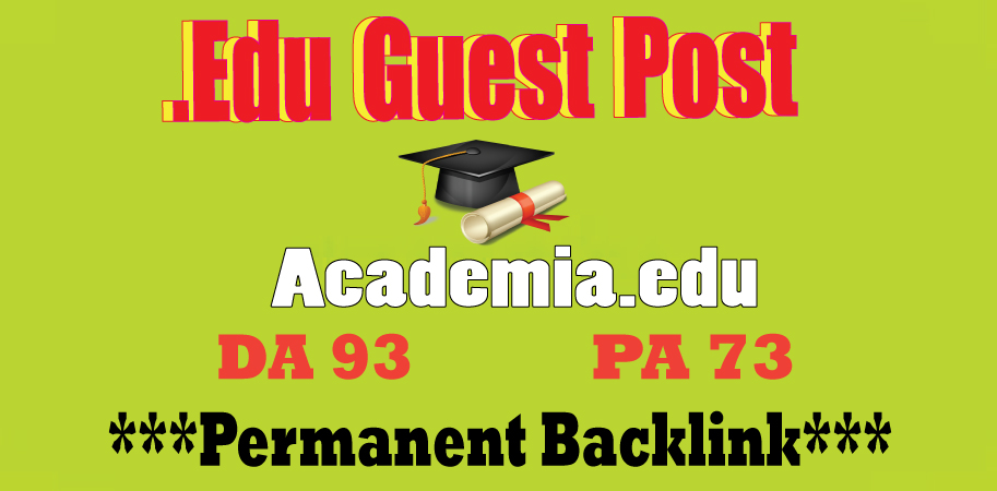 Academia. edu Guest Post Dof0llow Backlink DA93 DR91