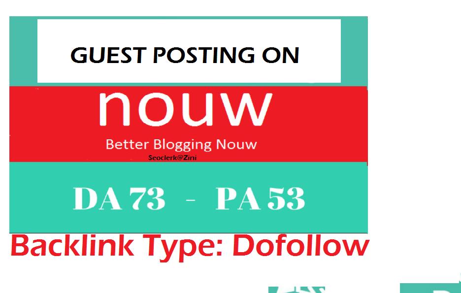 Able to publish Guest content on Nouw. com Dofollow