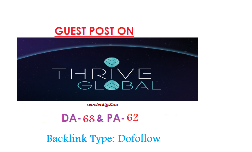 Place a permanent content on Thriveglobal. com DA 65 Indexed