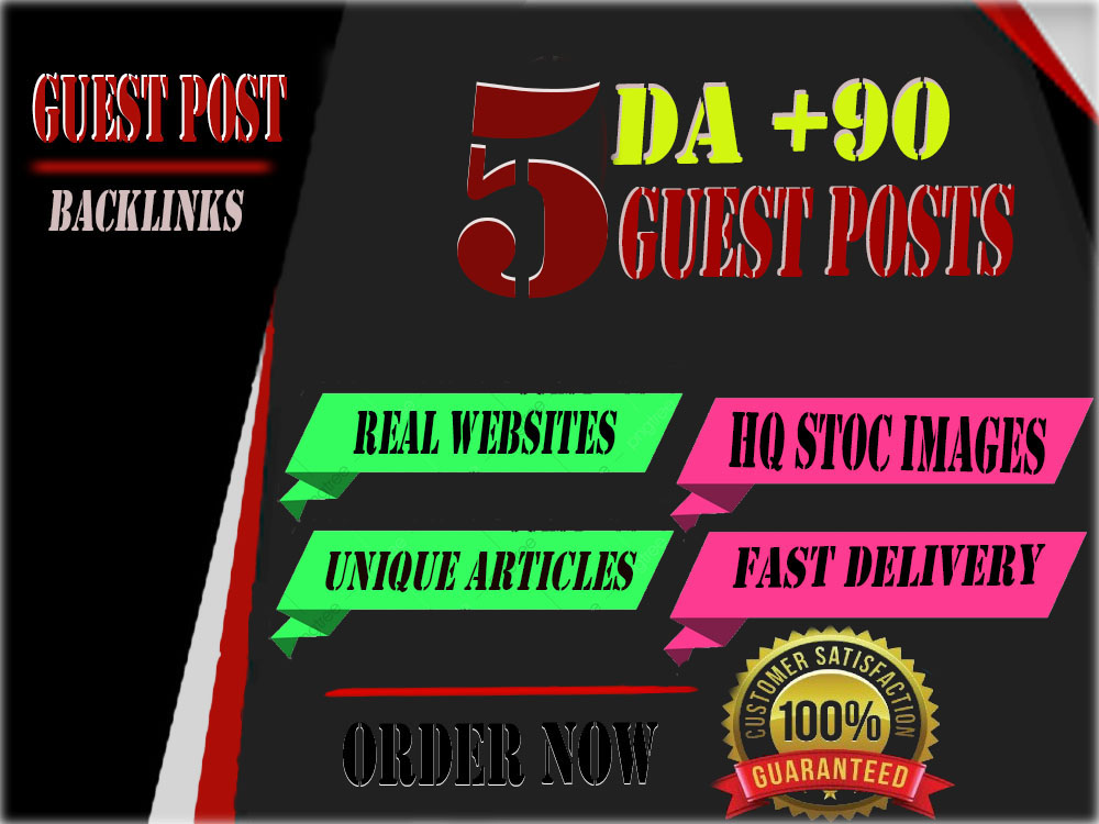 I will write and publish 5 high quality guest post on websites high domain authority 99-60