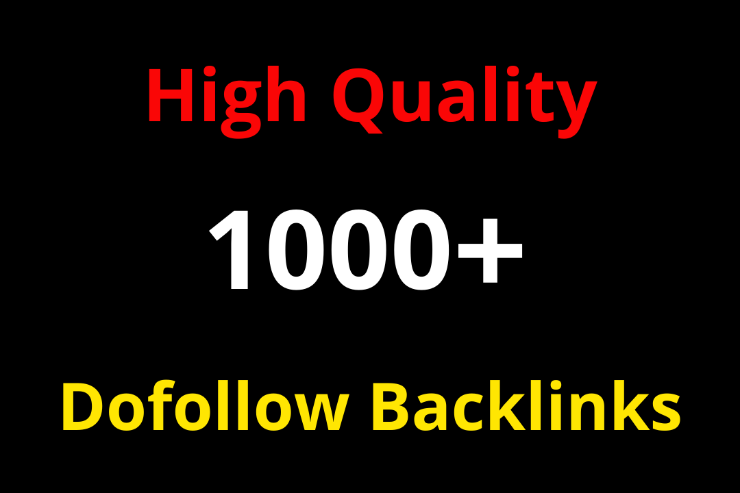 Create 1000+ high quality domain permanent Dofollow backlinks