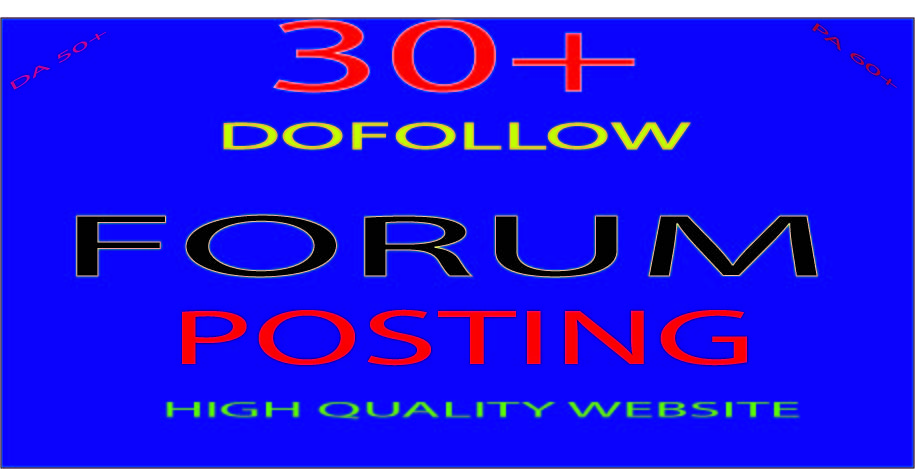 Do Manually 30+ Unique HQ Forum Posting SEO Backlinks for Google Ranking