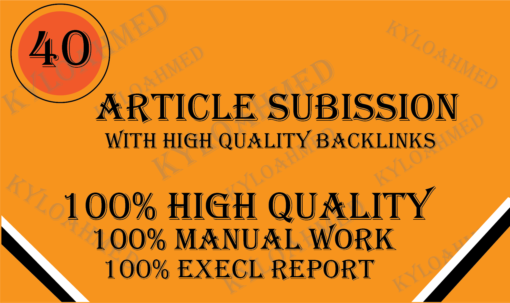 I will provide 40 article submission with high quality backlinks