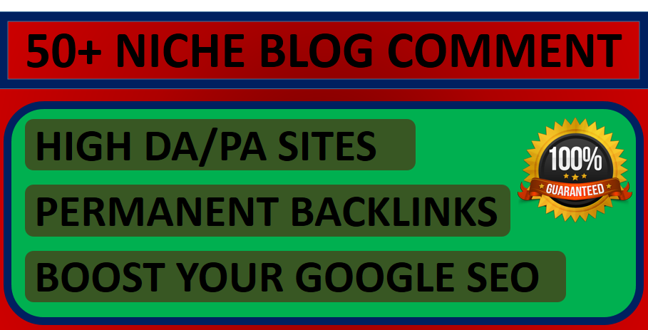 Manually do 50+ Niche Relevant Blog Comments Backlink