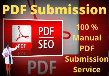 I will do 30 manual PDF submission high quality sites