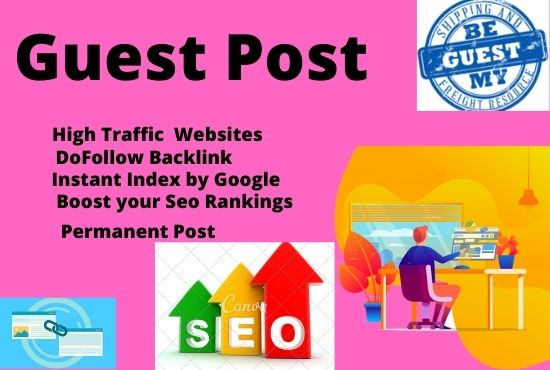 I will do 5 guest post on High DA PA Backlinks sites