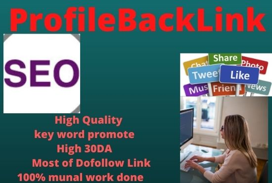 I will create 20 high quality Profile backlinks service must rank your website