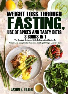 Weight Loss Through Fasting,  Use of Spices and Tasty Diets 3 Books in1