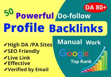 I will Manually Create 50 High Authority DA 80+ Do-follow Profile Backlinks