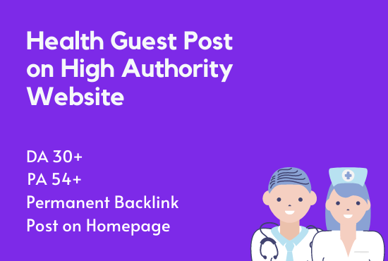 I Will Publish Health Guest Post on High Authority Websites
