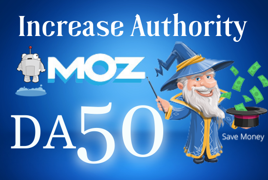 I Will Increase MOZ DA Domain Authority 50.