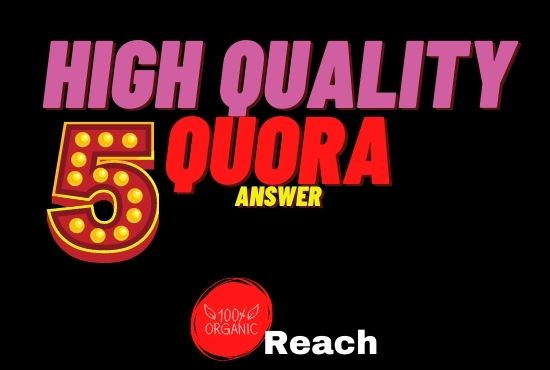 Promote your website with 5 hq Quora answer with unique backlink