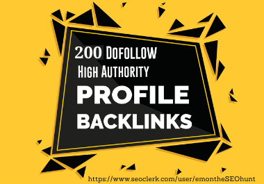 Claim 200 Extremely Effective High Authority DA PA Profile Backlinks Manually For SEO Ranking
