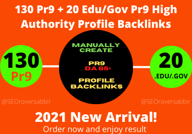 Manually Create 130 Pr9 + 20 Edu/Gov High Authority Profile Backlinks