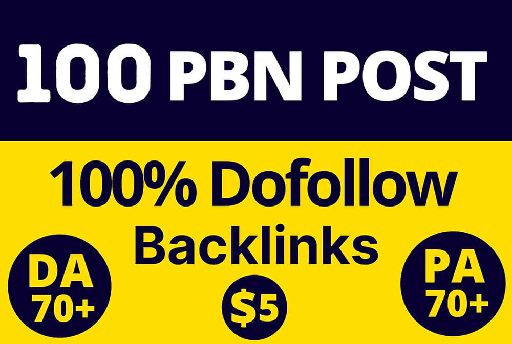 Get 100 PBNs Post With DA/PA 70+ Permanent Backlink