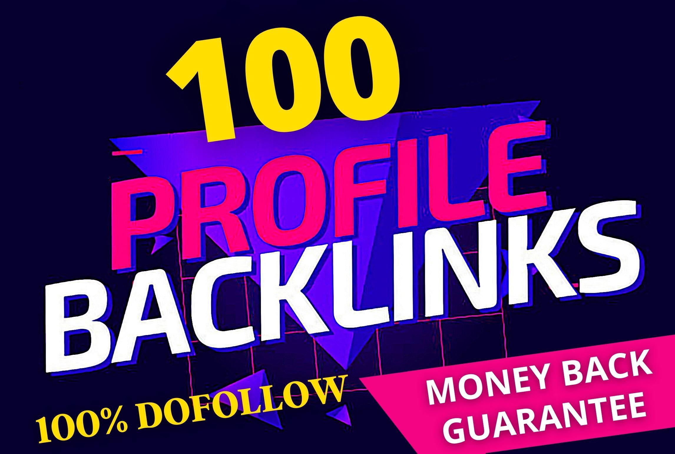 Hundred Parcent Dofollow 100 Profile Backlinks creations 80+DA PA Pr9 SEO Link building
