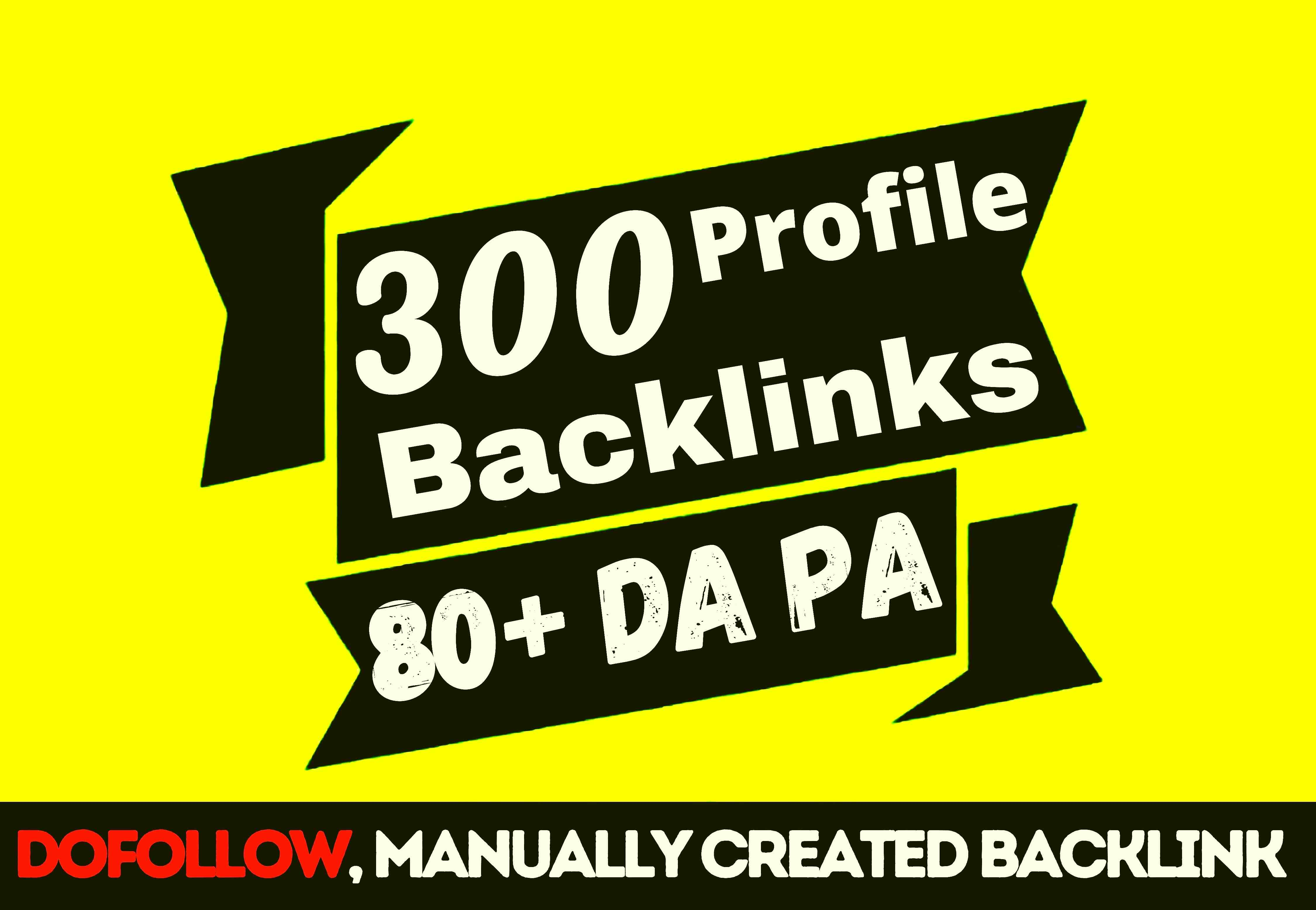 Build 300 dofollow google indexed powerful SEO Profile Backlinks