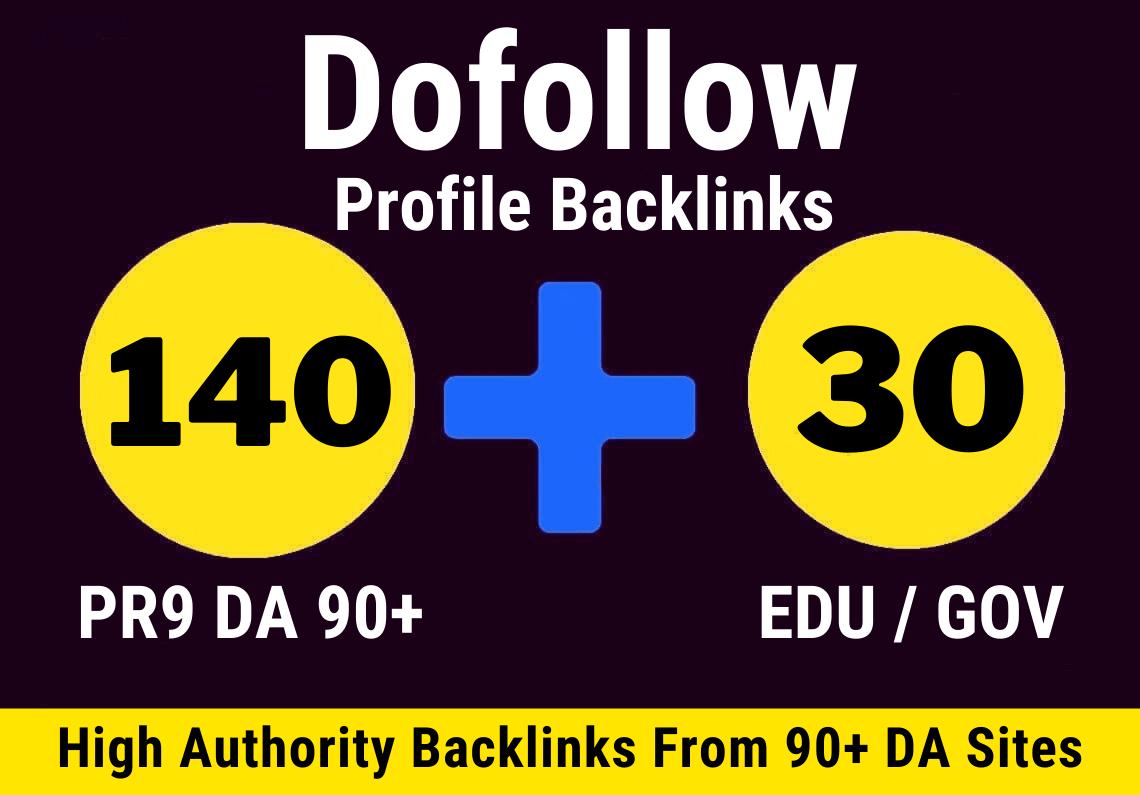140 Pr9 + 30 Edu/Gov Unique DA 90 Profile Backlinks Create Do-Follow Permanent Link building
