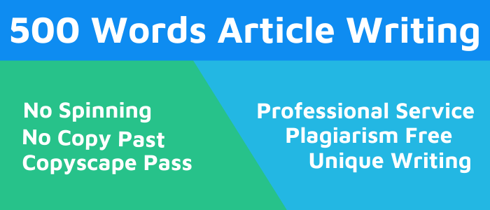 500 Words Article,  Content or Blog Writing on Any Topic