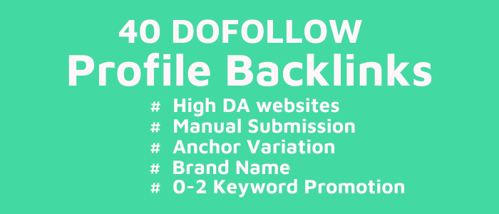 40 High DA Social Profile Backlinks Manual Submission