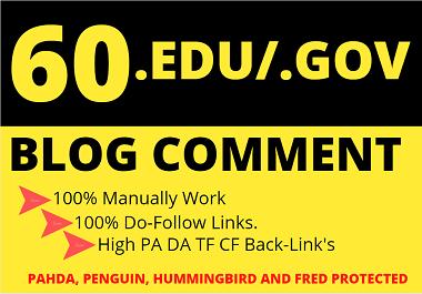 I will Manually do 60 Edu Gov Do Follow Blog Comment Backlinks