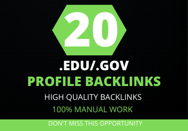I will create 20 HQ .EDU/.GOV profile backlinks