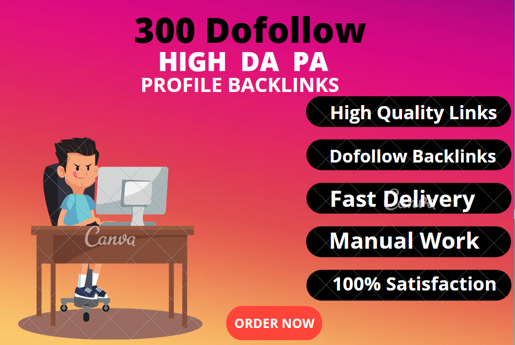 I will create 300 dofollow High DA PA profile backlink