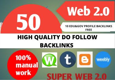 I will make 50 web 2.0 blog backlinks + 10 edu. gov high quality profile backlinks