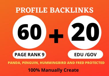I will Create 60 Pr9 + 20 Edu/Gov Dofollow DA 90+ SEO profile backlinks