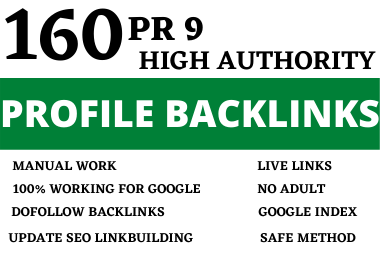 I will create 150 PR 9 High quality profile backlinks- Boost your rank on google