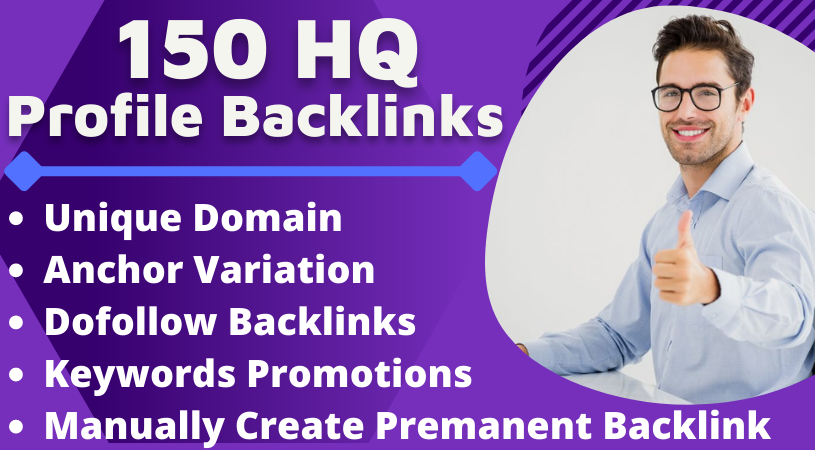 I Will Build Manually 150 HQ SEO Profile Backlinks