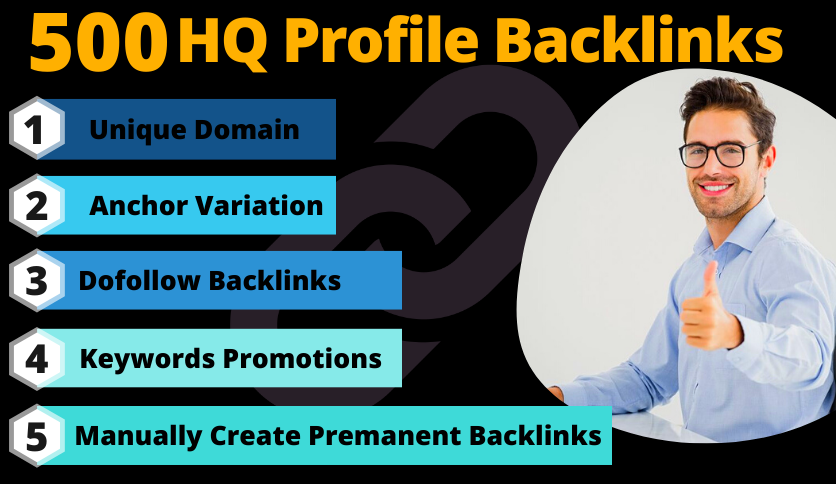 500 High Quality Dofollow Profile Backlinks improves SEO in 2021