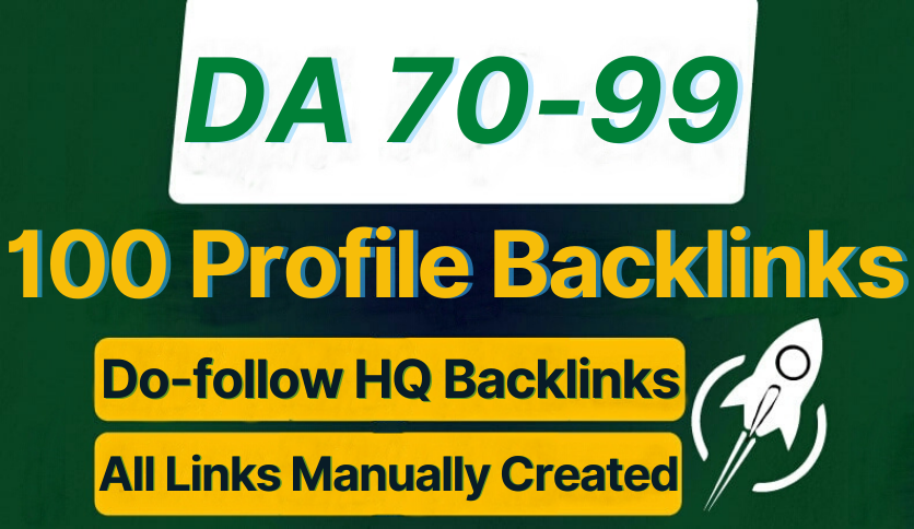 100 High-Quality Safe SEO Profile Backlinks Creation In 2021