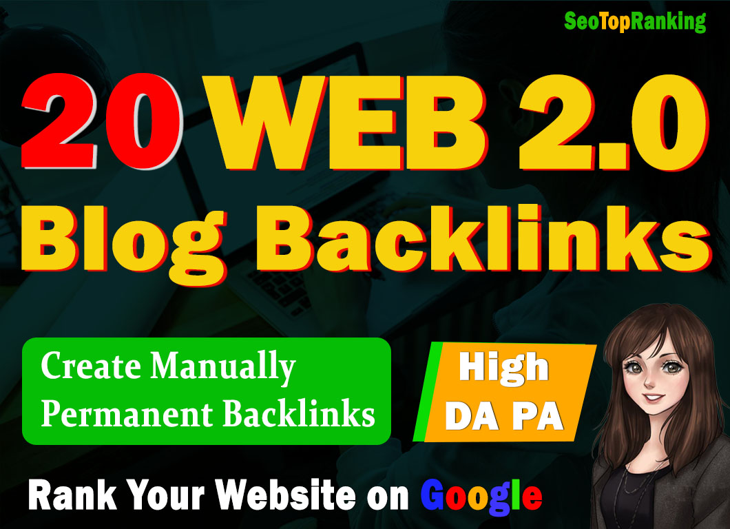 Boost your Rank With High Quality Web2.0 Backlinks and indexing