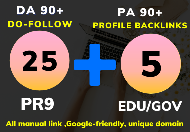 Effective 25 All dofollow and 5 EDU/GOV High DA PA Profile backlinks