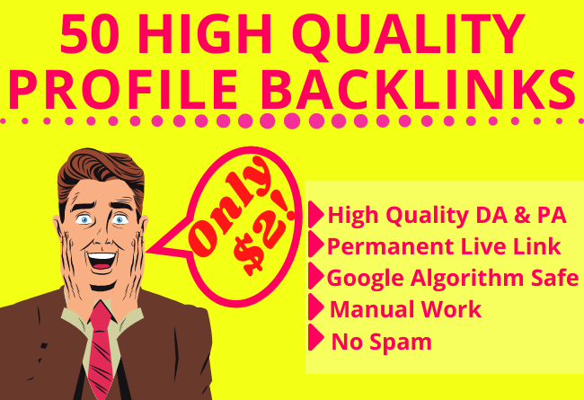 Manually Build 50 High-Quality Profile Backlinks For SEO Ranking