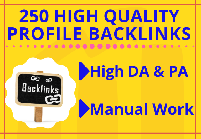 I Will Manually Create 250 High-Quality Profile Backlinks