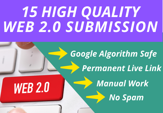I Will Create Manually 15 High Quality Web 2.0 Submission for SEO Ranking