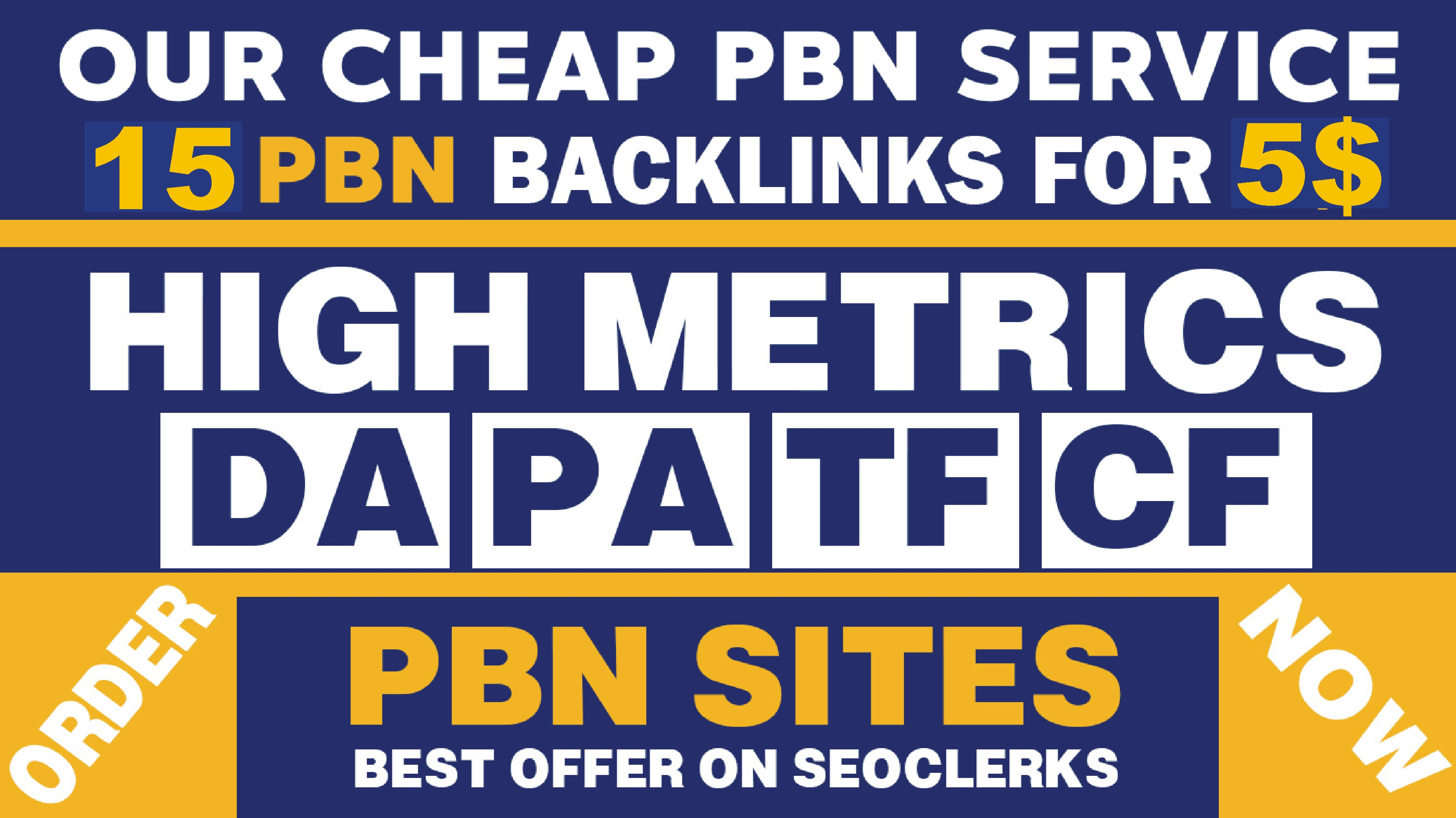 I Will Create Premium 15 Homepage PBN Backlinks On High Metrics DA DR To Boost Your Rankings Fast