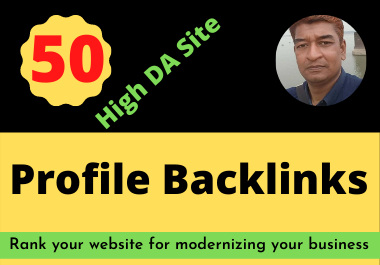 50 High Quality DA 80+ Profile Backlinks Manually Created
