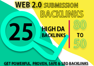 Manually build 25 DO-Follow Web 2.0 Submission Backlinks High DA/PA Ranking on Google for