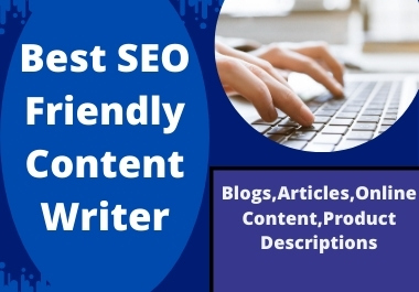 I will write a best SEO friendly content for your website
