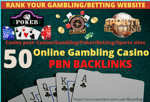 Casino,  Poker,  Gambling,  Sports Betting High Quality PBN Backlinks on high authority sites