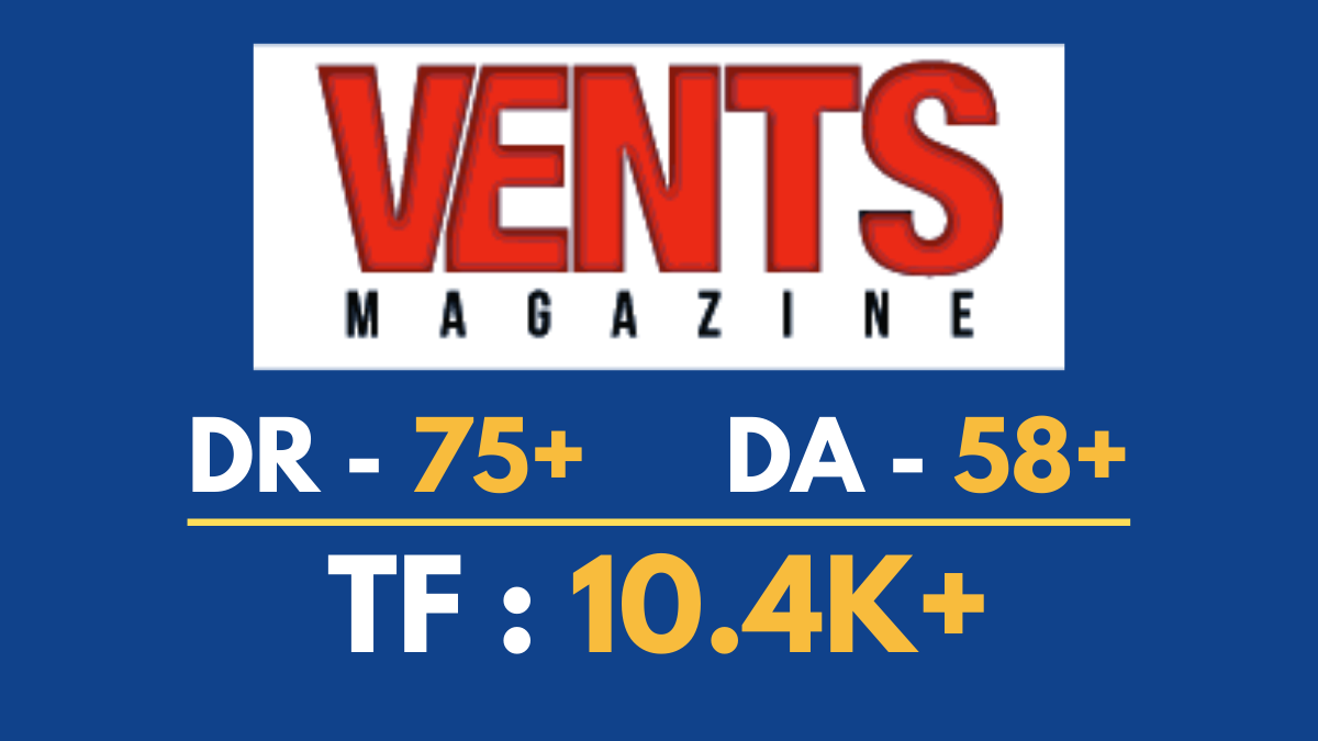 I will do guest post on ventsmagazine. com Google news website