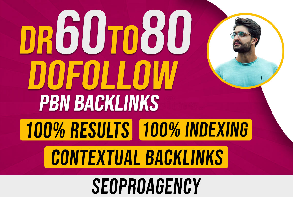 Provide you 5 DR 50 to 80 PBN dofollow backlinks for Good SEO results