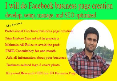 I will do Facebook business page creation and SEO optimized