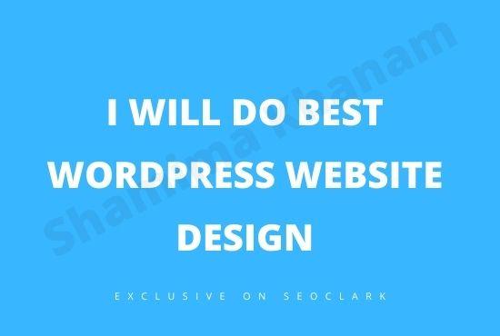 I will do best wordpress website design