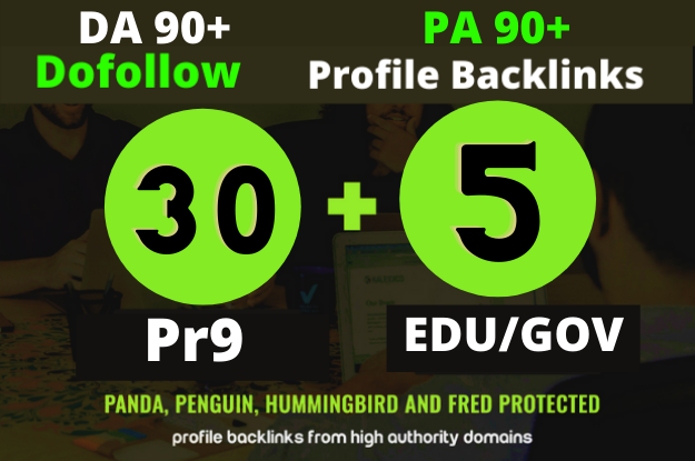 I will Create 30 Pr9 + 5 Edu/Gov Dofollow DA 90+ SEO profile backlinks
