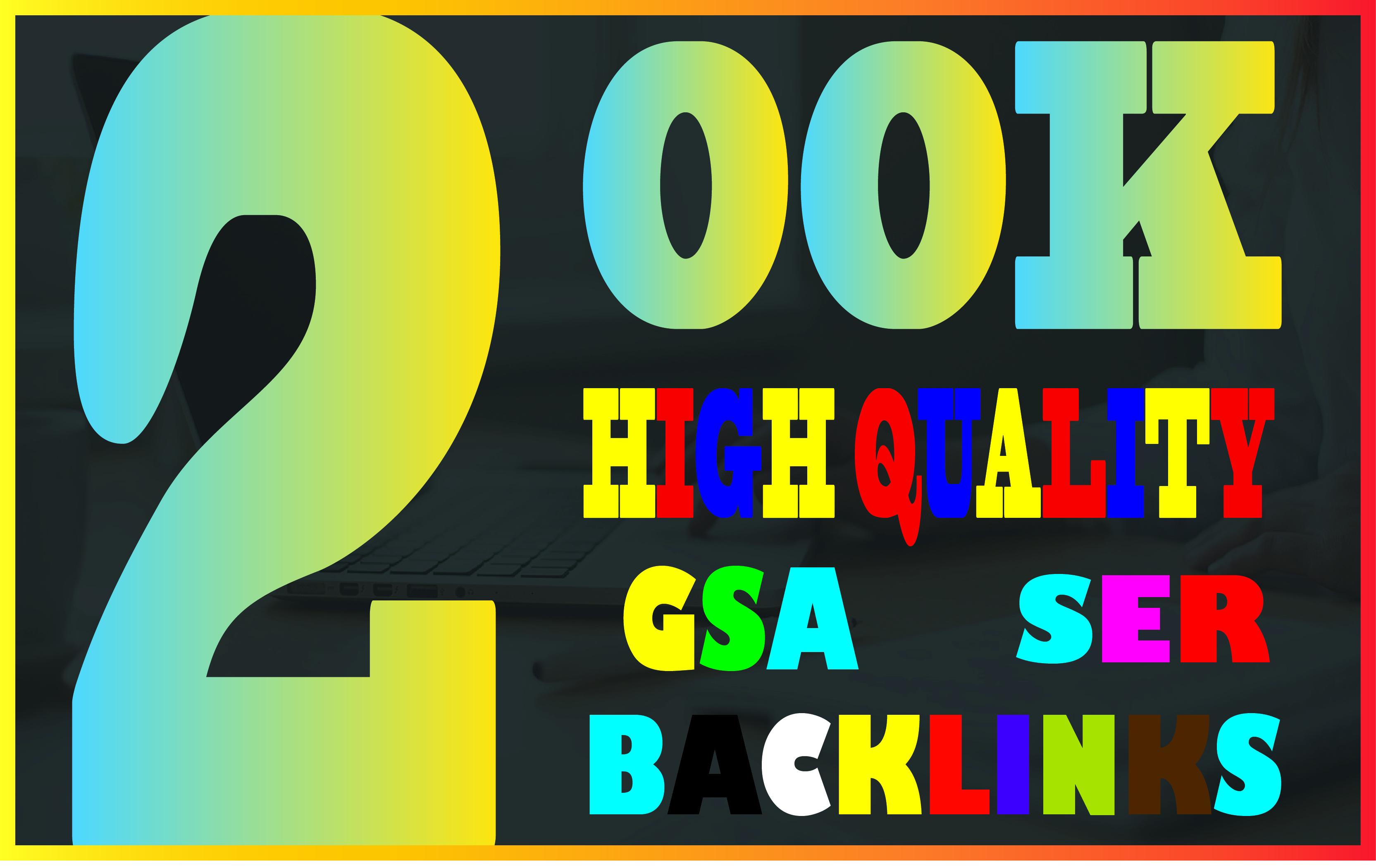 I will create 200k over gsa backlinks,  high quality SEO links